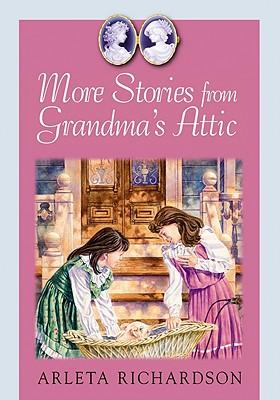 More Stories / Grandma's Attic - Richardson, Arleta