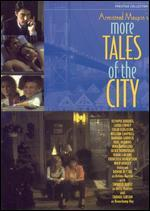 More Tales of the City [2 Discs]