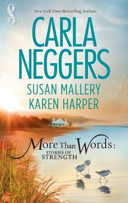 More Than Words: Stories of Strength - Neggers, Carla, and Mallery, Susan, and Harper, Karen, Ms.