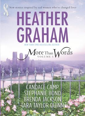 More Than Words, Volume 5: If I Were Queen of the World\Breaking Line\It's Not about the Dress\Whispers of the Heart\The Mechanics of Love - Graham, Heather, and Camp, Candace, and Bond, Stephanie