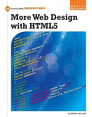 More Web Design with Html5 - Lent, Colleen Van, and Van Lent, Colleen