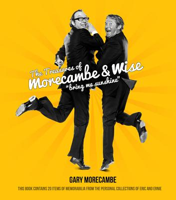 Morecambe and Wise: Bring Me Sunshine - Morecambe, Gary