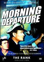 Morning Departure - Roy Ward Baker