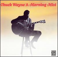 Morning Mist - Chuck Wayne