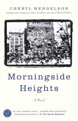 Morningside Heights - Mendelson, Cheryl