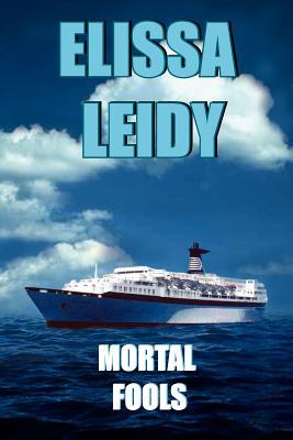 Mortal Fools - Leidy, Elissa