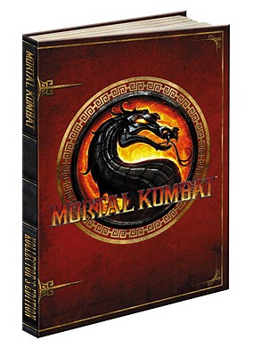 Mortal Kombat Kollector's Edition: Prima Offical Game Guide - Prima Games, and Hernandez, Adam, and Wilson, Jason