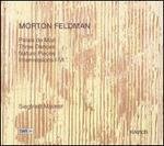 Morton Feldman: Palais de Mari