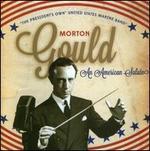 Morton Gould: An American Salute