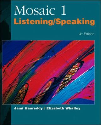 Mosaic 1: Listening and Speaking - Hanreddy, Jamie, and Whalley, Elizabeth