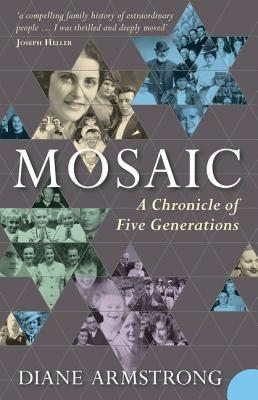 Mosaic: A Chronicle of Five Generations - Armstrong, Diane