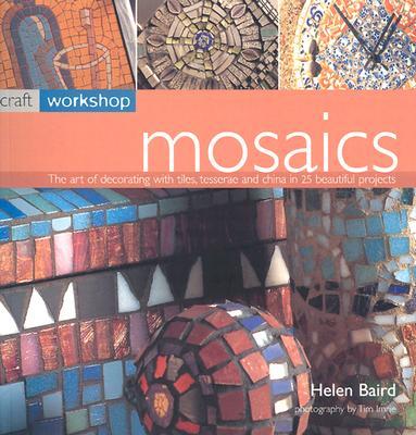 Mosaics - Baird, Helen, and Imrie, Tim (Photographer)