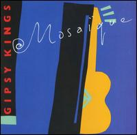 Mosaique - Gipsy Kings