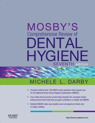 Mosby's Comprehensive Review of Dental Hygiene - Darby, Michele Leonardi