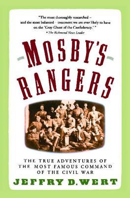 Mosby's Rangers - Wert, Jeffry D