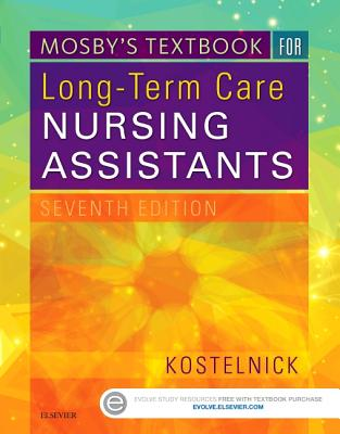 Mosby's Textbook for Long-Term Care Nursing Assistants - Kostelnick, Clare