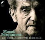 Moses Pergament: Den Judiska S�ngen (The Jewish Song)