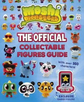 Moshi Monsters: The Official Collectable Figures Guide -