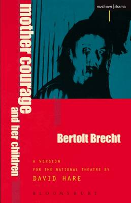 Mother Courage and Her Children - Brecht, Bertolt, and Hare, David (Editor)