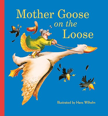 Mother Goose on the Loose -