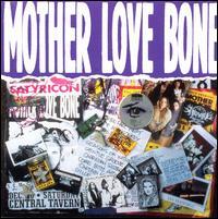 Mother Love Bone - Mother Love Bone