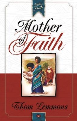 Mother of Faith - Lemmons, Thom