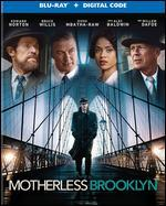Motherless Brooklyn [Includes Digital Copy] [Blu-ray]
