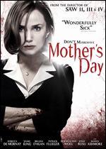 Mother's Day - Darren Lynn Bousman