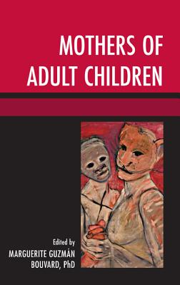 Mothers of Adult Children - Bouvard, Marguerite Guzman (Editor)