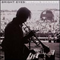 Motion Sickness - Bright Eyes