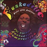 Motor City Madness: The Ultimate Funkadelic Westbound Compilation [2006] - Funkadelic