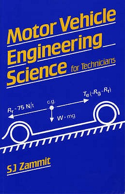 Motor Vehicle Engineering Science for Technicians - Zammit, S.J.