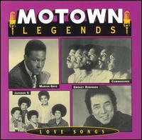 Motown Legends: Love Songs - Various Artists