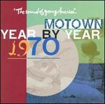 Motown Year By Year: The Sound of Young America, 1970