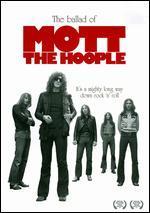 Mott the Hoople: The Ballad of Mott the Hoople