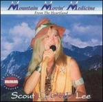 Mountain Movin' Medicine