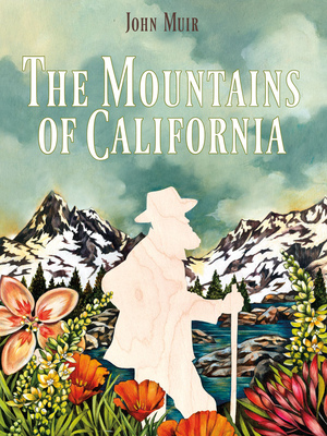 Mountains of California - Muir, John