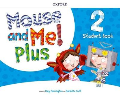 Mouse and Me Plus 2 Classbook -