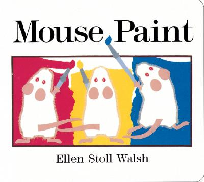 Mouse Paint - Walsh, Ellen Stoll