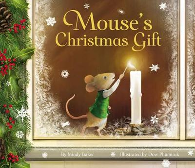 Mouse's Christmas Gift - Baker, Mindy