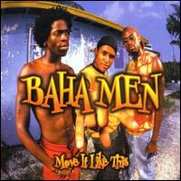 Move It Like This [Single] - Baha Men