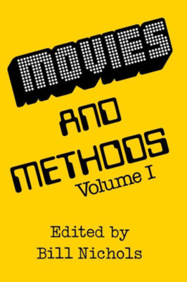 Movies and Methods: Vol. I - Nichols, Bill (Editor)
