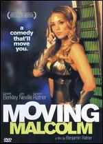 Moving Malcolm - Benjamin Ratner