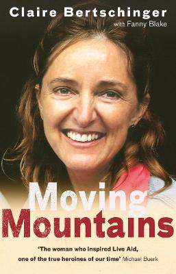 Moving Mountains - Bertschinger, Claire