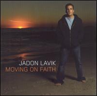 Moving on Faith - Jadon Lavik