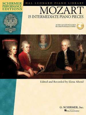 Mozart: 15 Intermediate Piano Pieces - Amadeus Mozart, Wolfgang (Composer), and Abend, Elena (Editor)