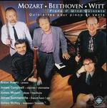 Mozart, Beethoven, Witt: Piano and Wind Quintets - Anton Kuerti (piano); James Campbell (clarinet); James Mason (oboe); James McKay (bassoon); James Sommerville (french horn)