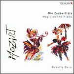Mozart: Die Zauberflöte - Magic on the Piano