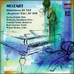 Mozart: Divertimento KV 563; Kegalstatt Trio KV 498