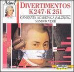 Mozart: Divertimentos, K247 & 251